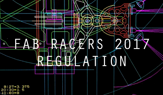 FAB RACERS CUP 2017 レギュレーション